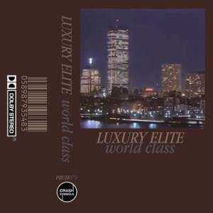 Luxury Elite's 2015 album, World Class.